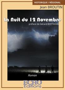 La Nuit Du 12 Novembre