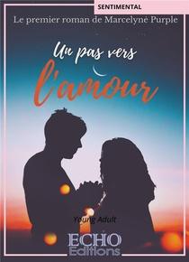 Un Pas Vers L'amour