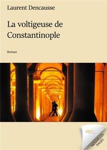 La Voltigeuse De Constantinople
