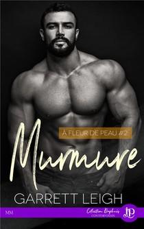A Fleur De Peau T.2 : Murmure