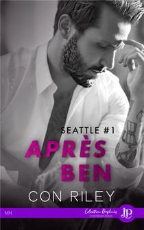 Seattle T.1 : Apres Ben