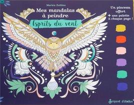 Mes Mandalas A Peindre ; Esprits Du Vent