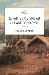 Il Fait Bon Vivre Au Village De Markas