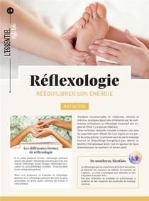 Reflexologie : Reequilibrer Son Energie