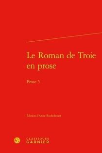 Le Roman De Troie En Prose ; Prose 5