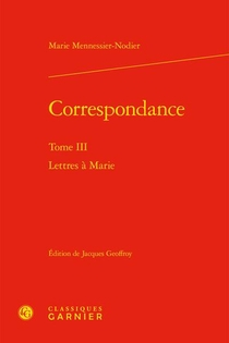 Correspondance T.3 : Lettres A Marie