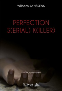 Perfection S(erial) K(iller)