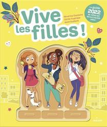 Vive Les Filles ! Le Guide De Celles Qui Seront Bientot Ados !