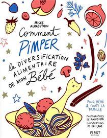 Comment Pimper La Diversification Alimentaire De Mon Bebe