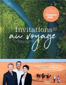 Invitations Au Voyage ; Echappees Belles