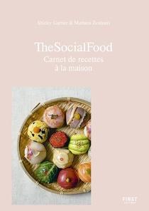 The Social Food ; Carnet De Recettes A La Maison
