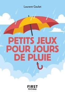Petit Livre Des Petits Jeux Pour Jours De Pluie