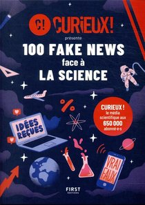 100 Fake News Face A La Science