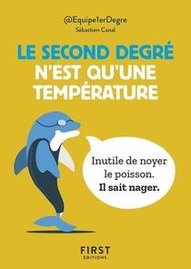 Petit Livre Le Second Degre N'est Qu'une Temperature