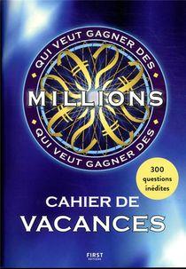 Cahier De Vacances : Qui Veut Gagner Des Millions ?
