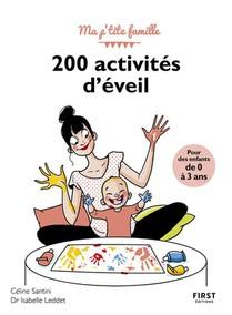 200 Activites D'eveil Pour Des Enfantd De 0 A 3 Ans (3e Edition)