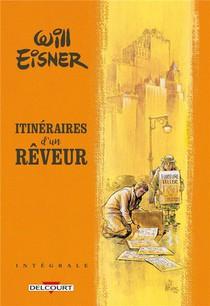 Itineraires D'un Reveur : Integrale