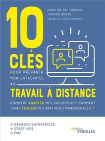 10 Cles Pour Preparer Mon Entreprise Au Travail A Distance