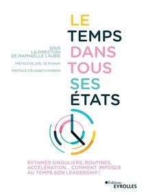Le Temps Dans Tous Ses Etats ; Rythmes Singuliers, Routines, Acceleration...