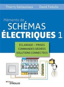 Memento De Schemas Electriques 1 (5e Edition)