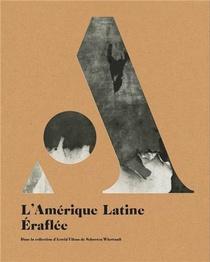 L'amerique Latine Eraflee /francais/anglais/neerlandais