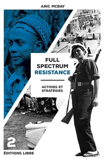 Full Spectrum Resistance T.2 : Actions Et Strategies