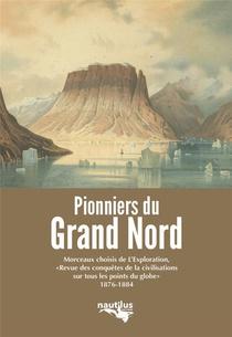 Pionniers Du Grand Nord