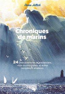 Chroniques De Marins : 24 (mes)aventures De Plaisanciers Ordinaires