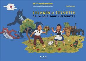 Sylvain Et Sylvette, 80e Anniversaire : Hommage A Maurice Cuvillier