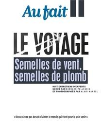 Au Fait - Le Voyage - Semelles De Vent, Semelles De Plomb