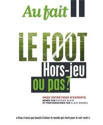 Au Fait Le Foot - Hors-jeu Ou Pas ?