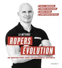 Transformez Votre Vie ; Franck Ropers Evolution
