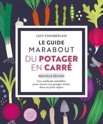 Le Guide Marabout Du Potager En Carre