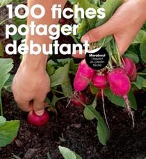 100 Fiches Potager Debutant