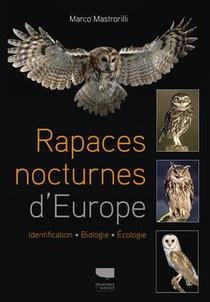 Rapaces Nocturnes D'europe ; Identification, Biologie, Ecologie