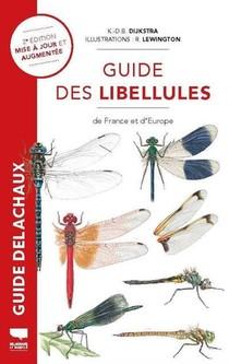 Guide Des Libellules De France Et D'europe (2e Edition)