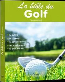 La Bible Du Golf