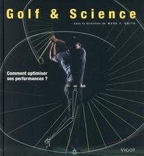 Golf Et Science ; Comment Optimiser Ses Performances