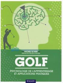 Golf ; Psychologie De L'apprentissage Et Applications Pratiques
