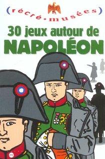 30 Jeux Autour De Napoleon