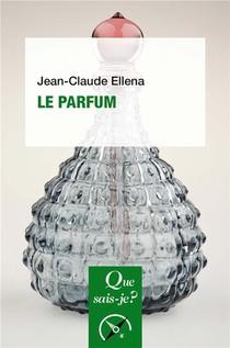Le Parfum (6e Edition)