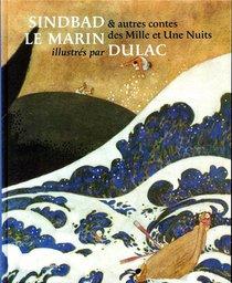 Sindbad Le Marin Et Autres Contes Des Mille Et Une Nuits Illustres Par Dulac