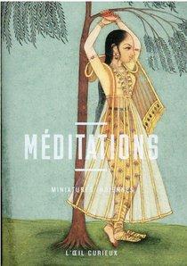 Meditations : Miniatures Indiennes