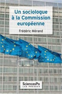 Un Sociologue A La Commission Europeenne