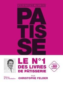 Patisserie, L'ultime Reference ; Version Classique Augmentee
