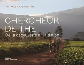 Chercheur De The ; De La Decouverte Et De L'initiation