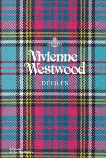 Vivienne Westwood : Defiles