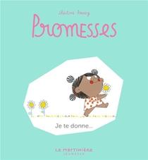 Promesses T.3 ; Je Te Donne