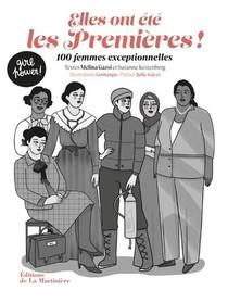 Elles Ont Ete Les Premieres ! 100 Femmes Exceptionnelles