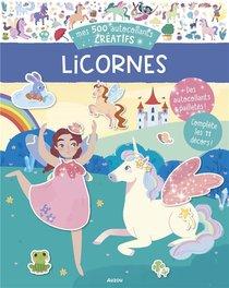 Mes 500 Autocollants Creatifs : Licornes